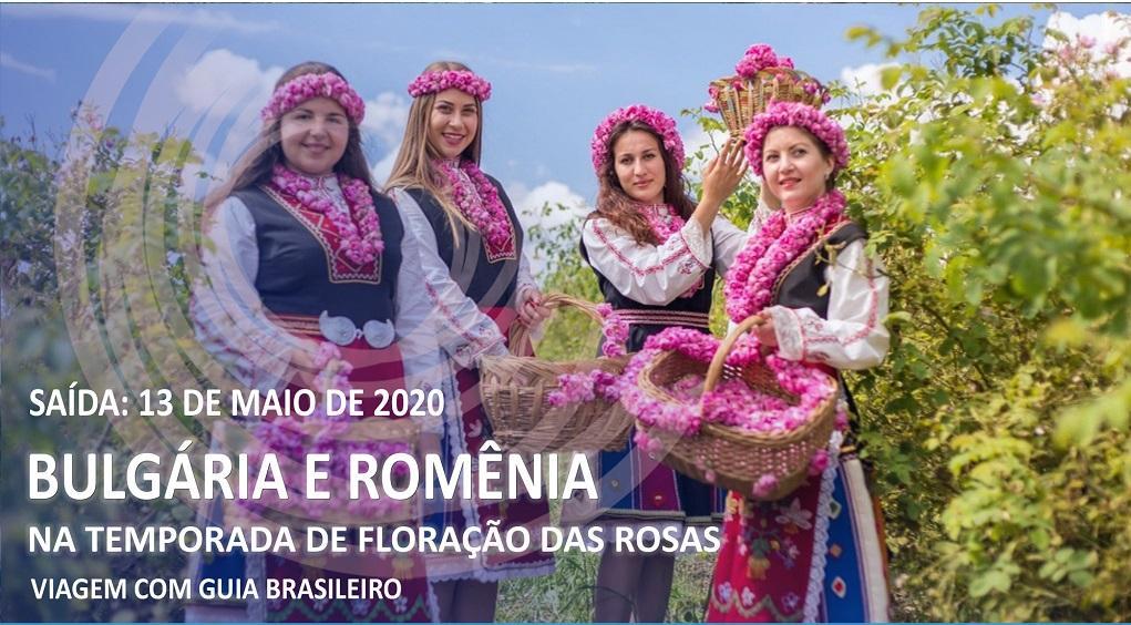 BULGÁRIA & ROMÊNIA  - TEMPORADA DE FLORAÇÃO DAS ROSAS